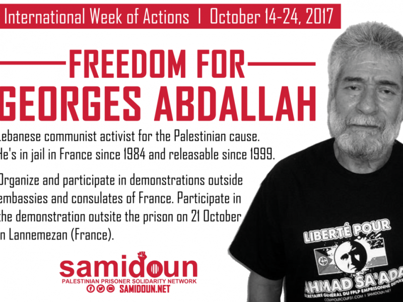 georges Abdallah call for demo october 2017